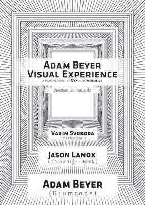 Adam Beyer Visual Experience
