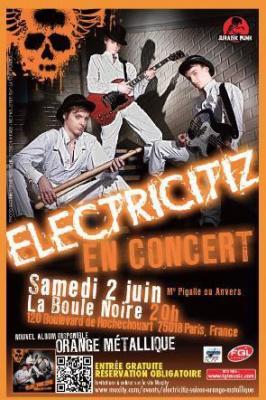 ELECTRICITIZ à La Boule Noire à Paris le Samedi 2 juin 2012