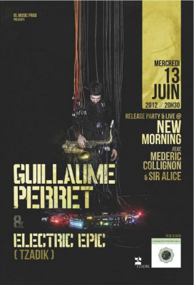 Guillaume Perret & Electric Epic