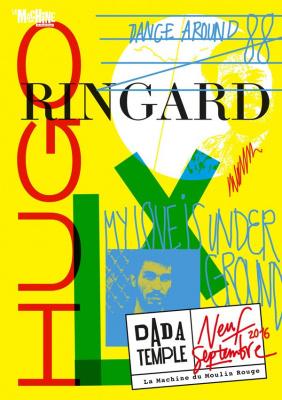 Dada Temple : Hugo LX & Ringard