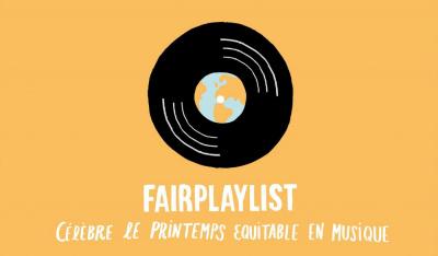 Fairplaylist célèbre le printemps équitable en musique