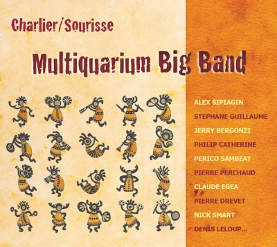 CHARLIER / SOURISSE - MULTIQUARIUM BIG BAND - SCENE SACEM JAZZ