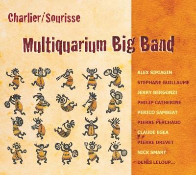 CHARLIER / SOURISSE - MULTIQUARIUM BIG BAND - SCENE SACEM JAZZ