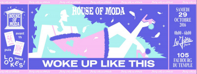 HOUSE OF MODA WOKE UP LIKE THIS