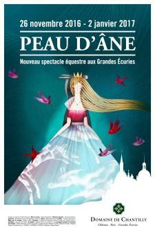 PEAU D'ÂNE, le Spectacle de Noël aux Grandes Ecuries du Domaine de Chantilly