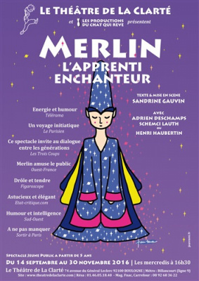 Merlin, l'apprenti enchanteur à la Clarté