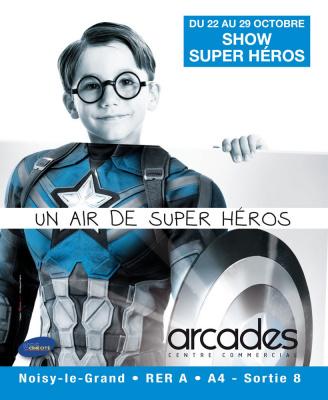 Super-Héros grandeur nature aux Arcades
