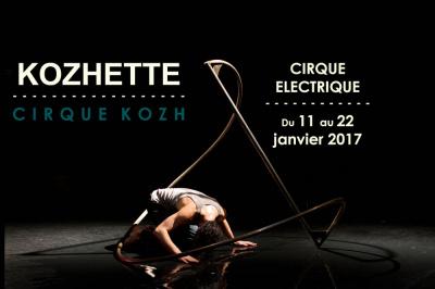 Kozhette au Cirque Electrique