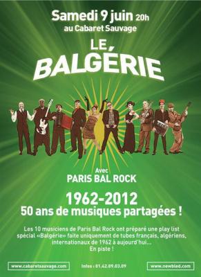 Sam. 09 juin LE BALGERIE avec le Paris Bal Rock @ CABARET SAUVAGE Paris