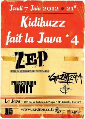 KIDIBUZZ FAIT LA JAVA #4 : ZEP + GAZATEAM + PALESTINIAN UNIT