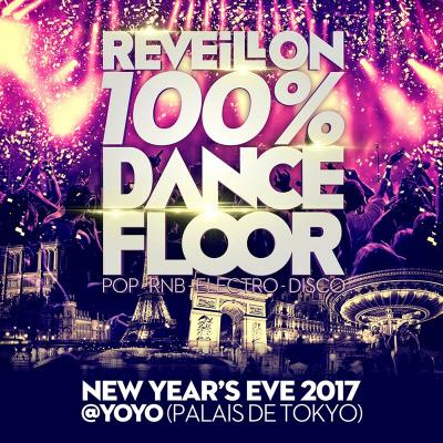 REVEILLON 100% DANCEFLOOR au PALAIS DE TOKYO