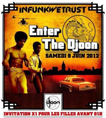 INFUNKWETRUST # Enter The Djoon