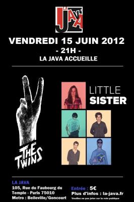 \\ Soirée °°Rock will save LA JAVA°° // Little Sister Ft. The Twins