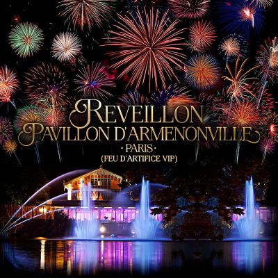 REVEILLON PAVILLON D'ARMENONVILLE PARIS (FEU D'ARTIFICE PRIVE)
