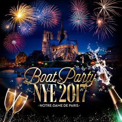 """BOAT PARTY NYE 2017 """"Notre-Dame de Paris"""" ( Bateau / Paris Historique / All Inclusive )"""