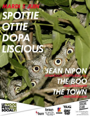 """LE PETIT SOCIAL PRESENTE""….SPOTTIEOTTIEDOPALISCIOUS / THE TOWN invitent JEAN NIPON & THE BOO @ SOCIAL CLUB"