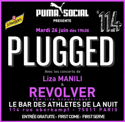 Concerts PLUGGED : REVOLVER (en live acoustique) & LIZA MANILI @ 114 by Puma Social