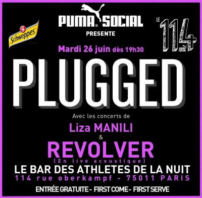 Concerts PLUGGED : REVOLVER (en live acoustique) & LIZA MANILI @ 114 by Puma Social