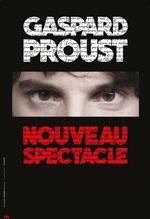Nouveau spectacle de Gaspard Proust au Théâtre Antoine en septembre 2017