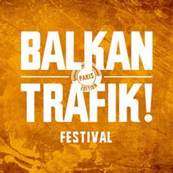Festival Balkan Trafik !