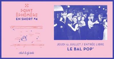 Le Bal Pop' 2017 du Point Ephémère