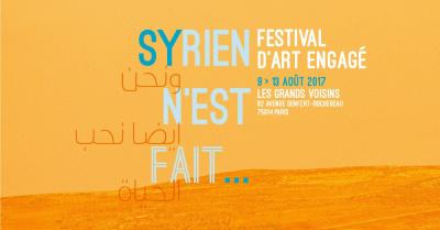 Syrien n'est fait : festival engagé aux Grands Voisins