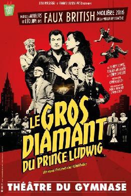 Le gros diamant du Prince Ludwig actuellement au Théâtre du Gymnase
