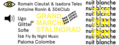 Nuit Blanche 2017 à la Rotonde Stalingrad
