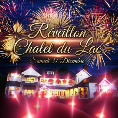 REVEILLON PRESTIGE AU CHALET DU LAC MAGIQUE & EXCLUSIF !