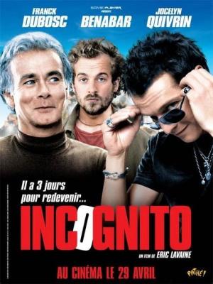 Incognito, Franck Dubosc, Bénabar, Jocelyn Quirvin