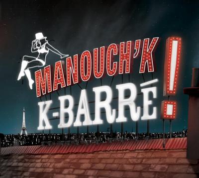Manouch'K! en CONCERT