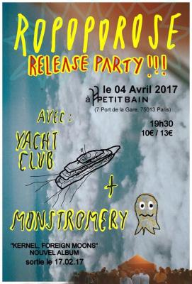 ROPOPOROSE - Release Party + YACHTCLUB + MONSTROMERY