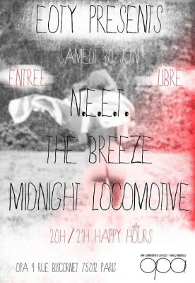 EOTY presents N.E.E.T. / The Breeze / Midnight Locomotive