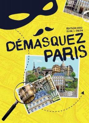 Démasquez Paris - Edition 2012: Crime au Marais