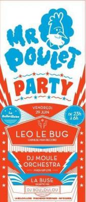 Monsieur Poulet Party