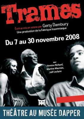 Spectacle, Théâtre, Trames, Dapper, Fabrique Insomniaque, Gerty Dambury