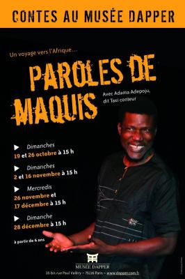 Théâtre, Spectacle, Paris, Paroles de maquis, Dapper