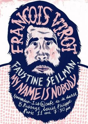 Concert, Paris, François Virot, Café de la danse, My name is nobody, Faustine Seilman