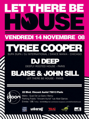 Soirée, Paris, Let There Be House, Tyree Cooper, Deep, Blaise & John Sill