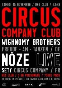 Soirée, Paris, Circus Company Club, Rex Club, Noze