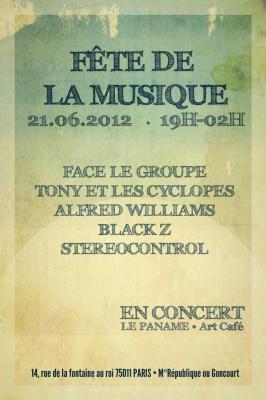 FETE DE LA MUSIQUE -  Face le groupe, Tony et les Cyclopes, Alfred Williams, Black Z & Strereocontrol