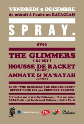Soirée, Paris, Bataclan, Spray, House de Racket, Amnaye & Na'Sayah, Glimmers