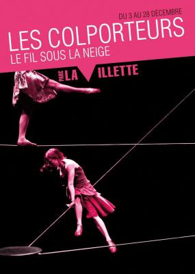 Spectacle, Cirque, Paris, Colporteurs, Villette, Le fil sous la neige
