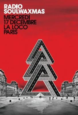 Soirée, Paris, Radio Soulwax, Loco, 2 many dj's, Soulwaxmas