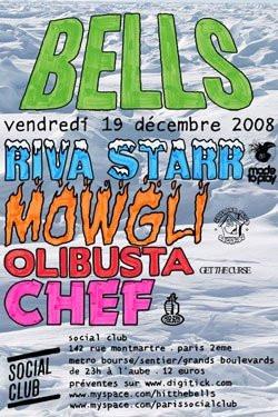 Soirée, Paris, Bells, Mowgli, Riva Starr, Chef, Olibusta