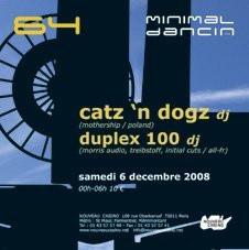 Soirée, Paris, Clubbing, Minimal Dancin, Catz 'n Dogz, Duplex 100