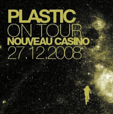 Soirée, Paris, Plastic, Nouveau Casino