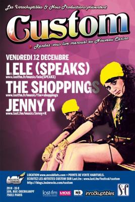 Soirée, Paris, Custom, Lele, Jenny k, The Shoppings, Nouveau Casino