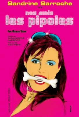 Spectacle, Théâtre, Nos Amis les pipoles, Grande Comédie