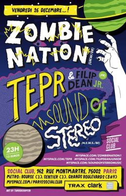 Soirée, Paris, Zombie Nation, Tepr, Sound of Stereo, Social Club